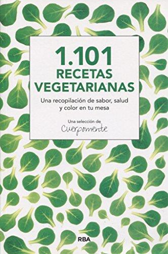 1 101 RECETAS VEGETARIANAS