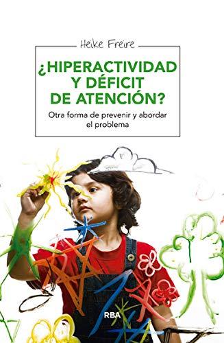 HIPERACTIVIDAD Y DEFICIT DE ATENCION **