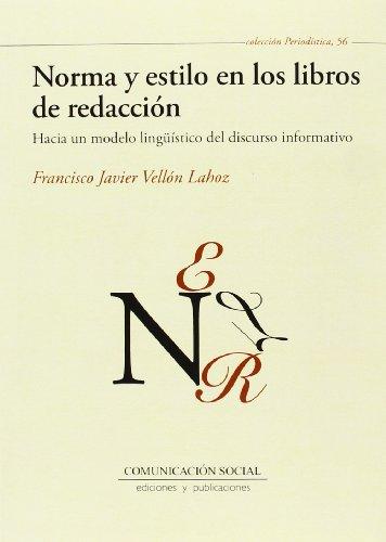 Norma y estilo en los libros de: Vellón Lahoz, Javier