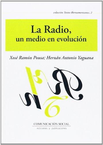 9788415544494: La radio, un medio en evolución