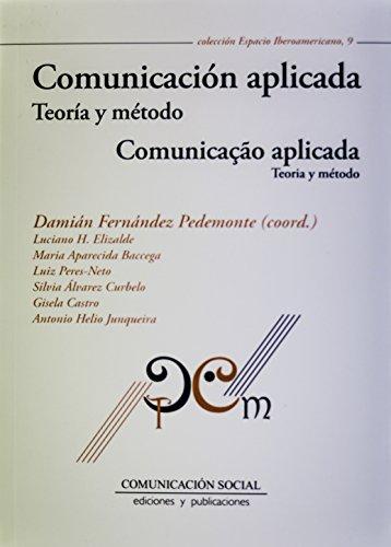 9788415544708: Comunicación Aplicada