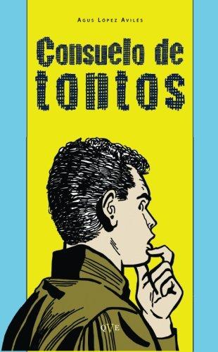 9788415546672: Consuelo De Tontos (Spanish Edition)
