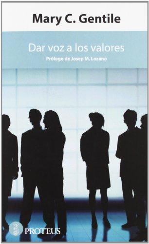 Dar voz a los valores: Mary C. Gentile
