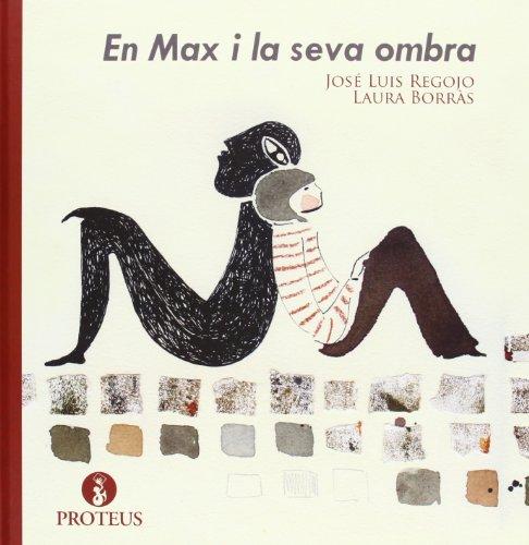 9788415549734: EN MAX I LA SEVA OMBRA