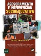 9788415550464: ASESORAMIENTO E INTERVENCION SOCIOEDUCATIVA: CASOS PRACTICOS