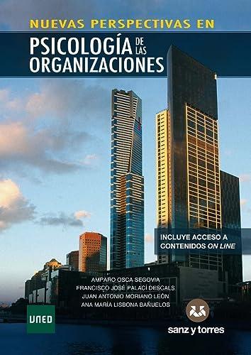 NUEVAS PERSPECTIVAS EN PSICOLOGÍA DE LAS ORGANIZACIONES: OSCA SEGOVIA, AMPARO;PALACÍ