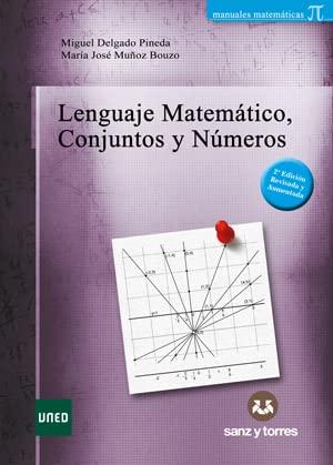 9788415550921: Lenguaje matemático conjuntos y números
