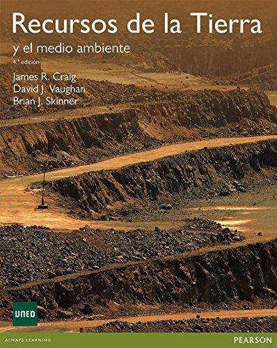 Recursos de la tierra: y el medio: Craig, James R.,