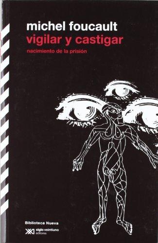 9788415555018: Vigilar y castigar (Biblioteca Clásica Siglo XXI)