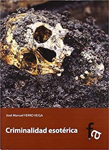 9788415558484: Criminalidad esoterica / Esoteric criminality (Spanish Edition)