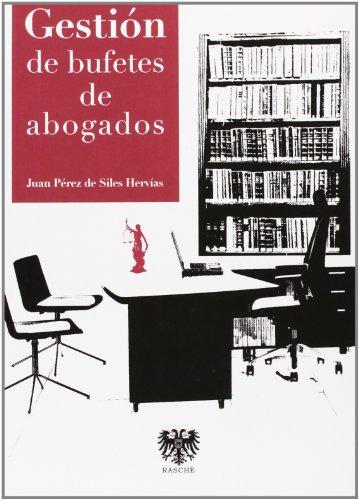 Gestion de bufetes de abogados: Perez De Siles