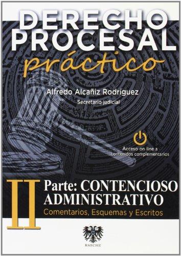 9788415560340: DERECHO PROCESAL PRACTICO II PARTE CONTENCIOSO ADMINISTRATIVO