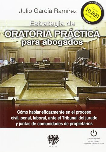9788415560449: Estrategia de oratoria practica para abogados