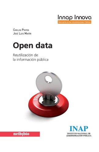 9788415562368: Open Data. Reutilización De La Información Pública (Innap Innova)