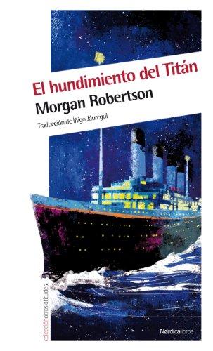 EL HUNDIMIENTO DEL TITAN: ROBERTSON,MORGAN