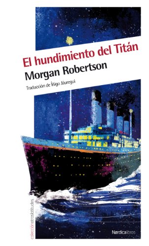 9788415564041: El hundimiento del Titán (Otras Latitudes) (Spanish Edition)