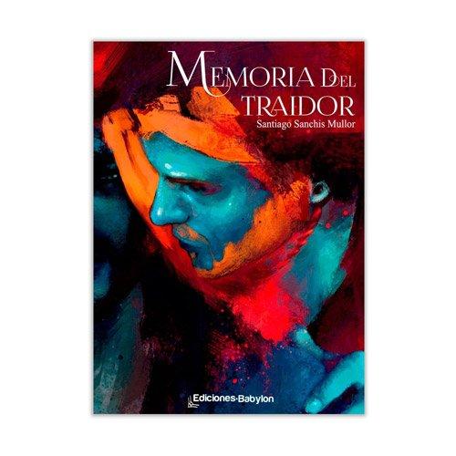 9788415565505: Memoria Del Traidor