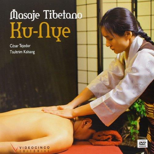 9788415569145: Masaje Tibetano Ku-Nye / Tibetan Ku-Nye Massage Spanish Edition (libro + DVD)