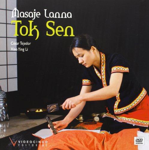 9788415569152: Masaje Lanna Tok Sen / Lanna Tok Sen Massage (Spanish Edition)