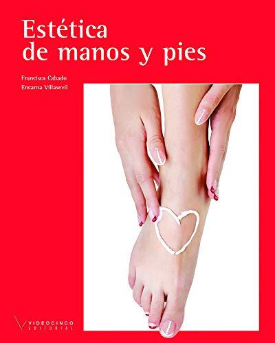 9788415569176: Estética de manos y pies