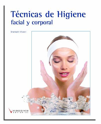 9788415569183: Técnicas de higiene facial y corporal