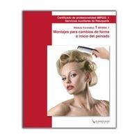9788415569312: MF0059_1 Montajes para cambios de forma e inicio del peinado (Cp - Certificado Profesionalidad)