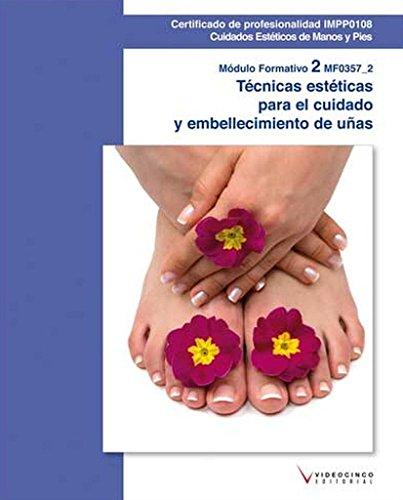 9788415569343: MF0357_2 Técnicas estéticas para el cuidado y embellecimiento de las uñas