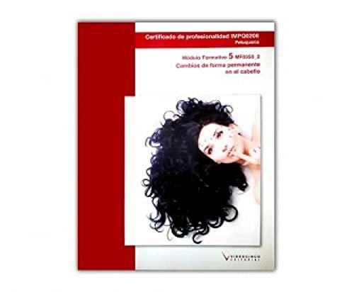 9788415569398: MF0058_2 Cambios de forma permanente en el cabello (Cp - Certificado Profesionalidad) - 9788415569398