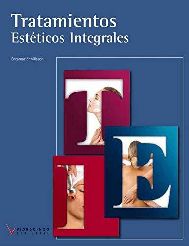 9788415569480: Tratamientos estéticos integrales