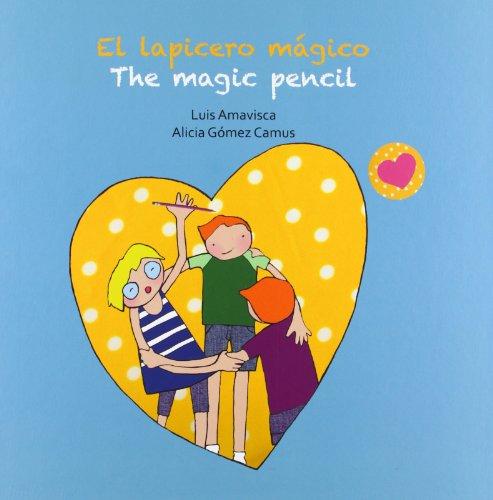 9788415574873: El lapicero mágico = The magic pencil