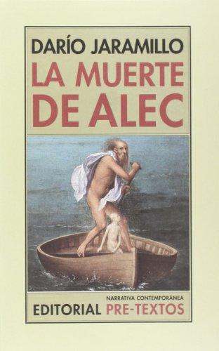 La muerte de Alec: Dario Jaramillo Agudelo