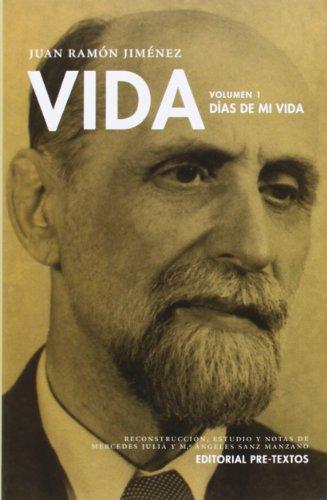 9788415576853: Vida. Proyecto inacabado: Vida. Días De Mi Vida - Volumen 1 (Biblioteca de Clásicos Contemporáneos)