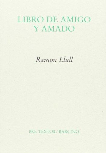 9788415576914: Libro De Amigo Y Amado (Ensayo)