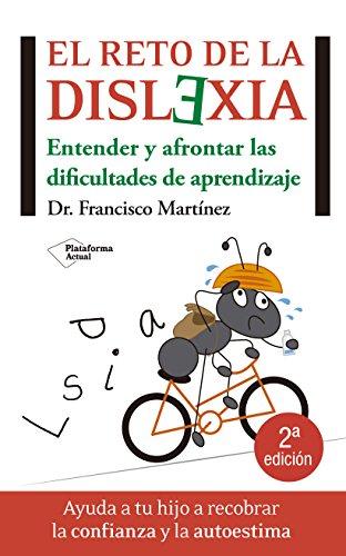 9788415577003: El reto de la dislexia: Entender y afontar las dificultades de aprendizaje (Actual)