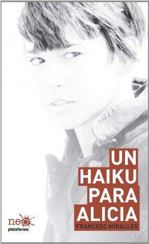 9788415577058: Un haiku para Alicia (Neo)