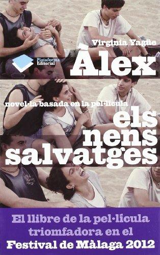 9788415577171: Àlex: novel·la basada en la pel·lícula Els nens savatges