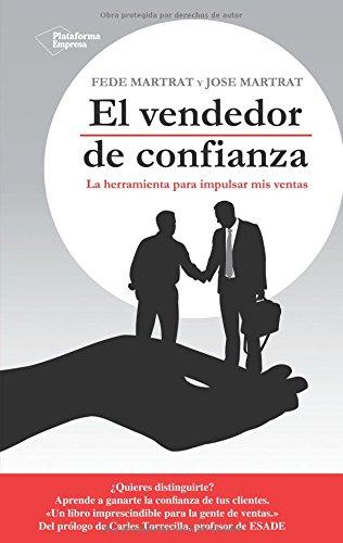 9788415577195: El vendedor de confianza: La herramienta para impulsar mis ventas (Empresa)