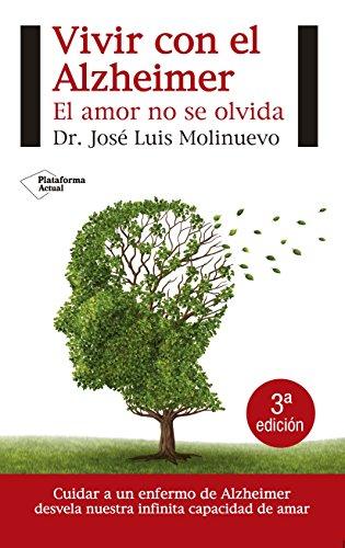 9788415577492: Vivir con el Alzheimer: El amor no se olvida (Actual)