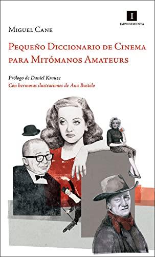 9788415578581: Pequeño diccionario de cinema para mitómanos amateurs (Spanish Edition)