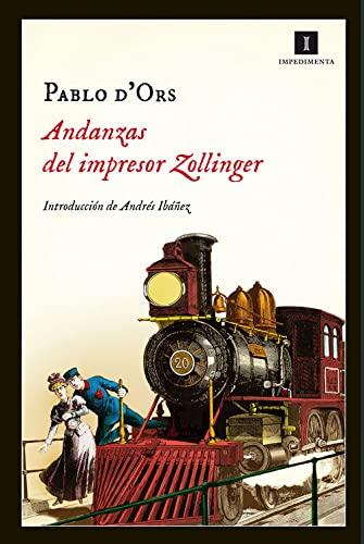 9788415578680: Andanzas Del Impresor Zollinger (Impedimenta)