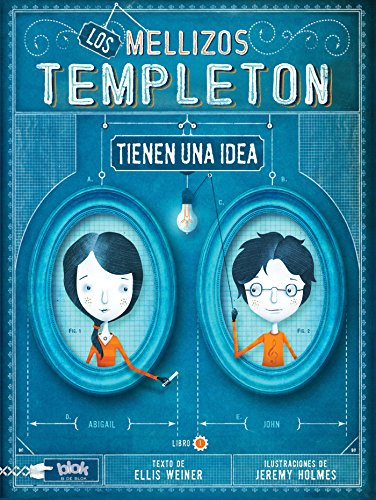 Los mellizos Templeton tienen una idea (Spanish Edition) (Templeton Twins) (8415579063) by Ellis Weiner; Jeremy Holmes