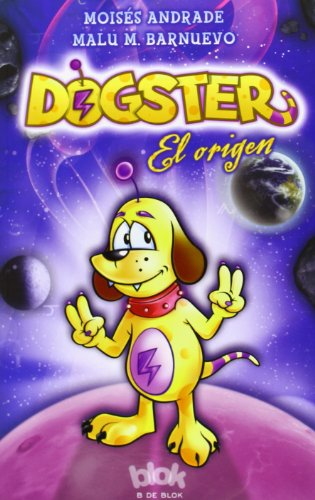 9788415579168: Dogster. El origen (Spanish Edition)