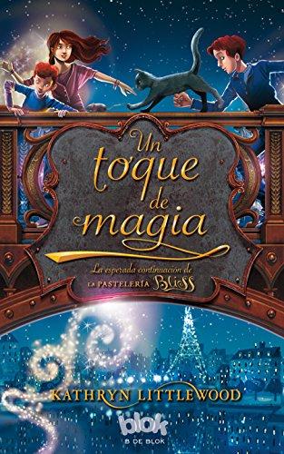 9788415579212: Un toque de magia (Trilogía Bliss 2) (ESCRITURA DESATADA)