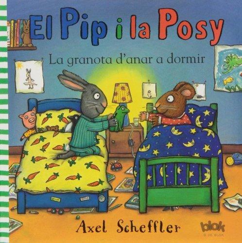 9788415579540: El Pip y la Posy. La granota d'anar a dormir (B DE BLOK)