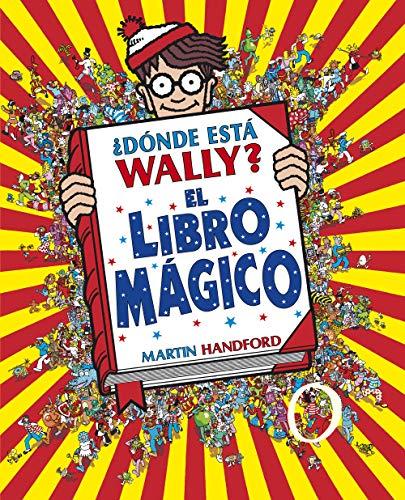 9788415579748: ¿Dónde está Wally?: El libro mágico / Where's Waldo?: The Wonder Book (Colección ¿Dónde está Wally?) (Spanish Edition)
