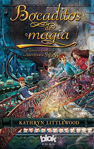 9788415579847: Bocaditos de magia (La Pasteleria Bliss) (Spanish Edition)