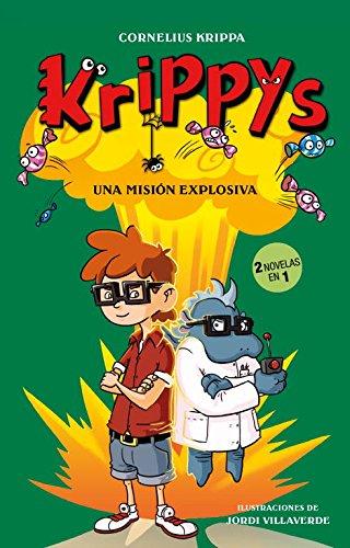 9788415580461: Una misión explosiva (2 novelas en 1) (Serie Krippys 5)