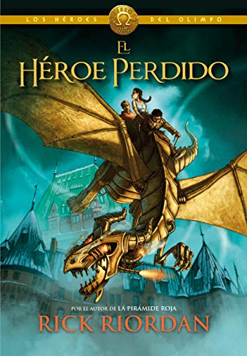 9788415580492: El héroe perdido (Los héroes del Olimpo 1) (Serie Infinita)