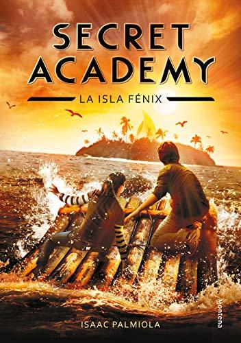 9788415580614: La isla Fénix (Secret Academy 1): 01