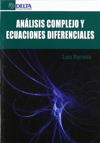 9788415581000: Análisis complejo y ecuaciones diferenciales